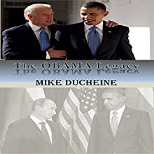 The Obama Legacy Audiobook by Mike Ducheine Narrated by Kevin Theis
