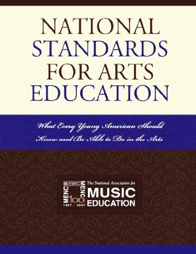 National Standards for Arts Education: What Every Young...