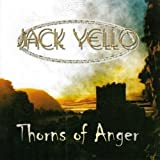 Thorns of Anger by Jack Yello (2004-11-16)