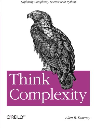 Think Complexity: Complexity Science and Computational Modeling (Computational Modeling compare prices)