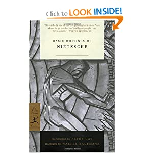 Basic Writings of Nietzsche (Modern Library Classics) by Friedrich Nietzsche, Peter Gay and Walter Kaufmann