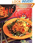 Stir Crazy! : More than 100 Quick, Lo...