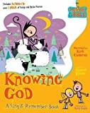 img - for Knowing God (Memory Bible Sing & Remember Book) book / textbook / text book