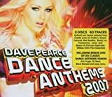 Dave Pearce Dance Anthems Spring 2007 Various Artists