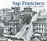 img - for San Francisco Then and Now (Then & Now Thunder Bay) book / textbook / text book