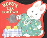 Rubys Tea for Two (Max and Ruby)