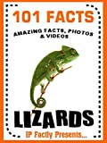 101 Facts... Lizards for Kids! Lizard Books for Kids (101 Animal Facts Book 23)
