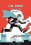 Série Z par J. M. Erre