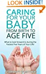 Child Development: Caring For Your Ch...
