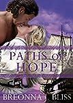 PATHS OF HOPE: The Dark Hawk Serie Vo...