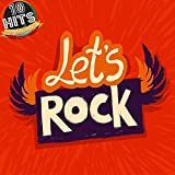 Let's Rock (10 Hits Compilation 2015)