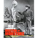 Eiji Tsuburaya: Master of Monsters: Defending the Earth with Ultraman and Godzilla ~ August Ragone