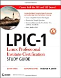 51ht6MGJG L. SL160  Top 5 Books of Linux Certification for March 31st 2012  Featuring :#2: LPIC 1: Linux Professional Institute Certification Study Guide: (Exams 101 and 102)
