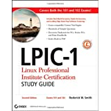 LPIC-1: (Exams 101 and 102)by Roderick W. Smith