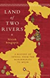 img - for Land of Two Rivers: A History of Bengal from the Mahabharata to Mujib book / textbook / text book