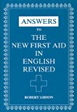 Robert Gibson Answers to The New First Aid in English Revised