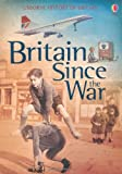 Henry Brook Britain Since the War (History of Britain)