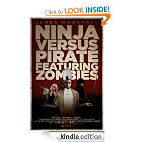 Ninja Versus Pirate Featuring Zombies (How to End Human Suffering)