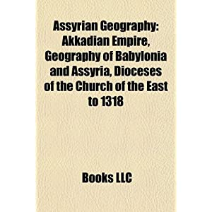 Geography Of Babylonia And Assyria | RM.