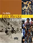 Eddy Merckx, l'�pop�e : Les tours de...