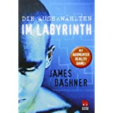 "Die Auserw�hlten - Im Labyrinthvon ""James Dashner"""