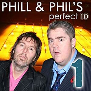 The Perfect Ten with Phill Jupitus & Phil Wilding: Volume 1 Audiobook