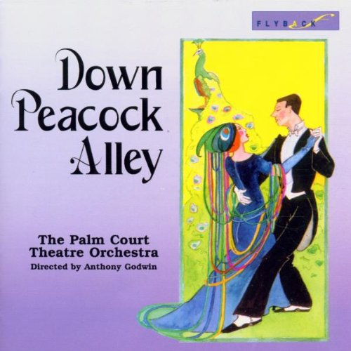 Down Peacock Alley, Palm Court Theatre Orchestra