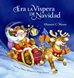 Era La Vispera de Navidad (Twas The Night Before Christmas, Spanish Edition) [Hardcover] [2012] (Author) Clement C. Moore
