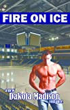 Fire on Ice (Fire on Ice Series)