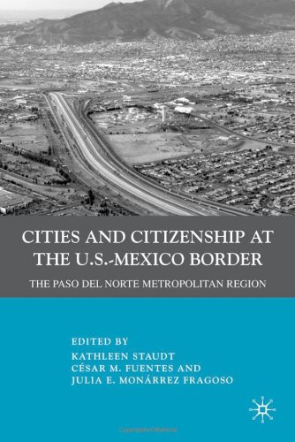 Cities and Citizenship at the U.S.-Mexico Border: The...