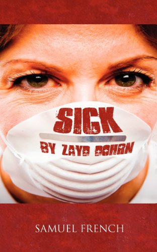 Sick, by Zayd Dohrn