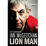 Lion Man: The Autobiographyby Ian McGeechan