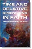 Time and Relative Dimensions in Faith: Religion and Doctor Who