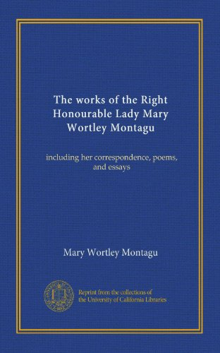 "lady mary wortley montagu rhetorical analysis essay Free comparative analysis  the country wife and lady mary wortley montagu's ""epistle from  - macbeth and lady macbeth comparative essay in the."