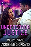 Undercover Justice (The Justice Team Book 5)