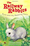 Fern and the Dancing Hare: No. 3 (Railway Rabbits) (1444001582) by Adams, Georgie
