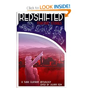 Redshifted: Martian Stories (Third Flatiron Anthologies) (Volume 2) by Juliana Rew, Maureen Bowden, Vince Liberato and Lela E. Buis
