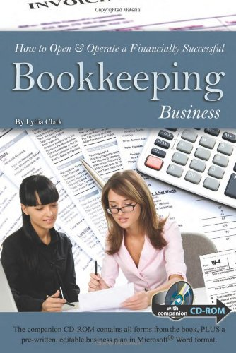 How to Open & Operate a Financially Successful Bookkeeping Business: With Companion CD-ROM