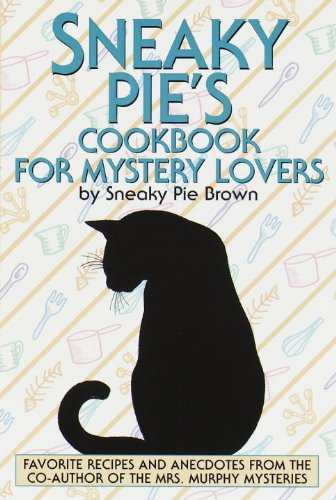 Sneaky Pie's Cookbook for Mystery Lovers (Sneaky Pie compare prices)