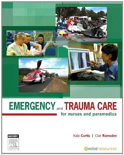 emergency-and-trauma-care-for-nurses-and-paramedics-by-kate-curtis-2011-08-15