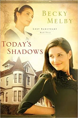 Today's Shadows (Lost Sanctuary Book 3)