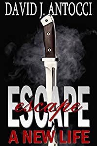 Escape, A New Life by David Antocci ebook deal