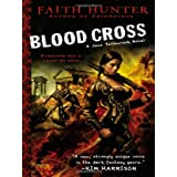 Blood Cross: A Jane Yellowrock Novelpar Faith Hunter
