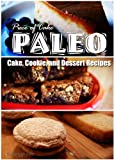 Piece of Cake Paleo - Cake, Cookie, and Dessert Recipes