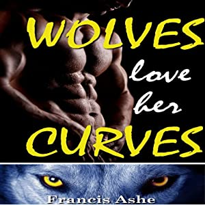 Wolves Love Her Curves Audiobook