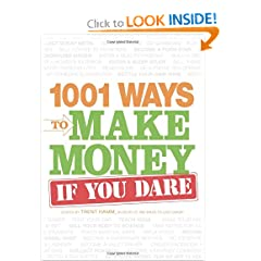 1001 Ways to Make Money If You Dare (9781598698855)