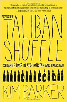 taliban shuffle by kim barker pdf