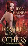 Forsaken By the Others (H&W Investigations) by Jess Haines