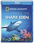 National Geographic - Journey/Shark E...