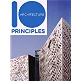 10 Principles of Architectureby Ruth Slavid